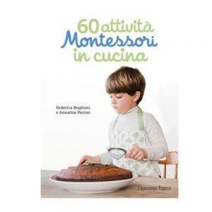 Libro 60 attività Montessori in cucina L'Ippocampo - 9788867224043
