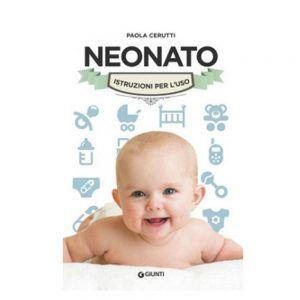 Libro per la Mamma Neonato. Istruzioni per l'uso Giunti - 71781D